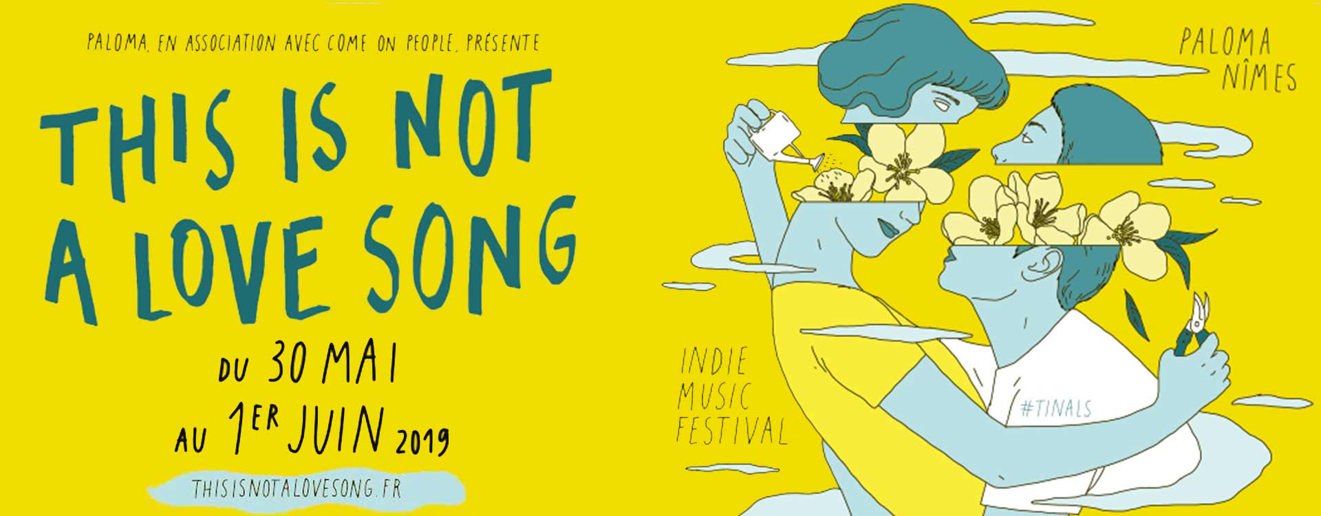 Tinals - This is not a Love Song Festival - Edition 2019 - Nimes